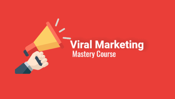 viral marketing mastery course